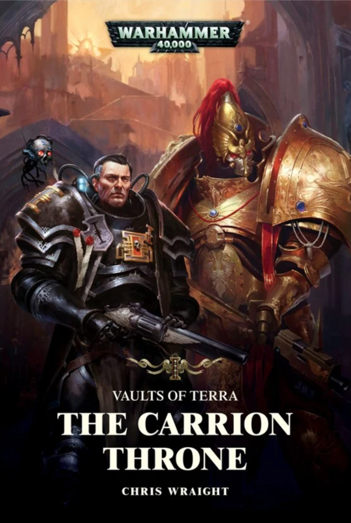 Cover of the The Carrion Throne with an armoured inquisitor with a pistol and a golden armoured Custodian.